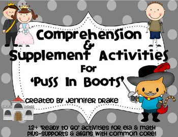 Puss In Boots ~Comprehension & Supplemental Activities~ CC