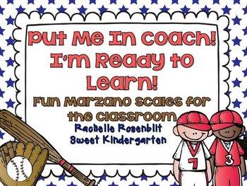 Put Me In Coach! {Fun classroom Marzano Scales}
