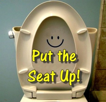 Put the Seat Up!