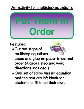 Algebra:  Put Them In Order (Solving multistep equations)