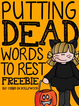 Word Choice- Dead Words in Writing
