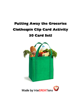 Putting Away the Groceries -30 Clip cards activity