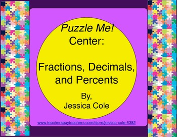 Puzzle Me! Center: Fractions, Decimals, Percents (self-checking)