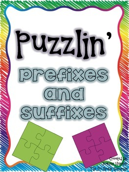 Puzzlin' Prefixes and Suffixes Freebie