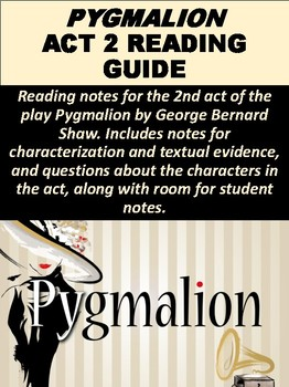 Pygmalion Act 2 Reading Assignment