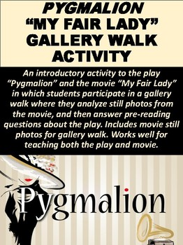 """Pygmalion"" and ""My Fair Lady"" Introductory Lesson"