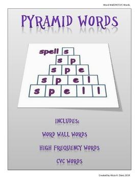 Pyramid Word Wall/ Fry and CVC Words