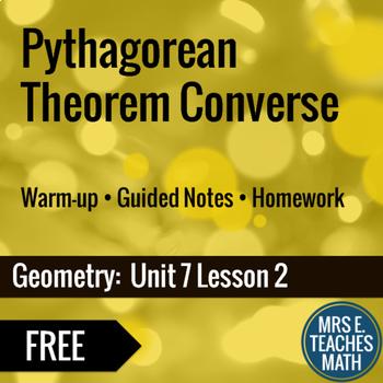c20a4c881147 Pythagorean Theorem Converse Lesson by Mrs E Teaches Math