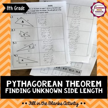 Pythagorean Theorem - Finding Unknown Side Length Fill in