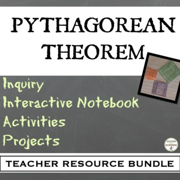 Pythagorean Theorem Bundle of Inquiry  Notes Activity and