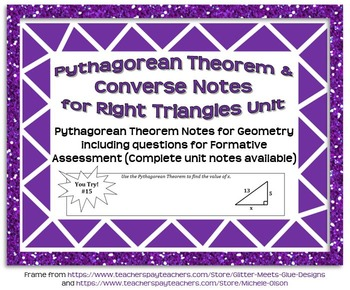 Pythagorean Theorem and Converse Guided Notes for Right Tr