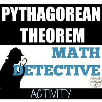Pythagorean Theorem and Converse Math Detective Practice Activity