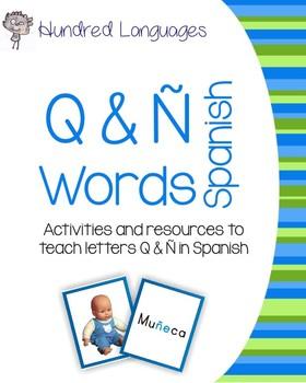 Q & Ñ Spanish Tricky Words