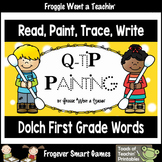"""Q-Tip Painting Sight Words--Dolch First Grade """"Read, Paint"""
