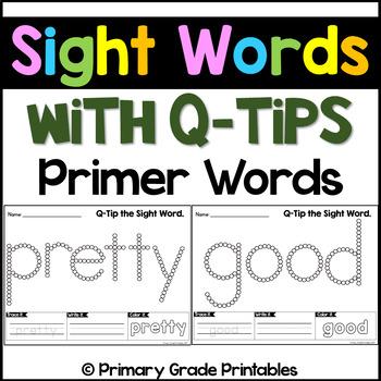 Q Tip Sight Words Kindergarten Words - Primer Edition