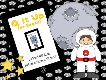 Q it Up for Space! {10 iPad QR Code Listening Center Books}