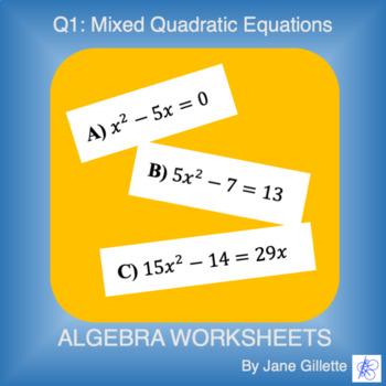 Q1 Mixed Quadratic Practice