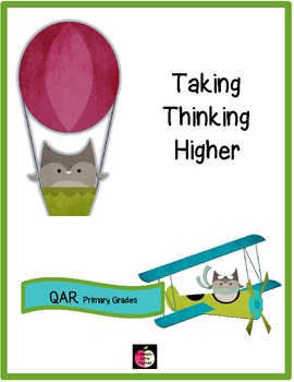 QAR: Taking Thinking Higher with Questioning
