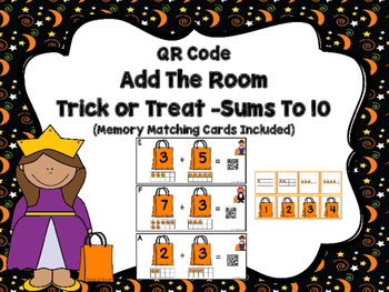 QR Code  Add The Room Trick or Treat -Sums To 10 (Memory C