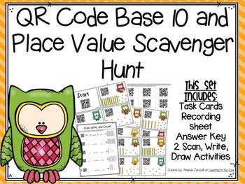 QR Code Base 10 and Place Value Scavenger Hunt