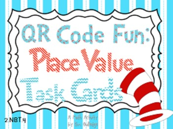 QR Code Fun: Place Value Task Cards 2.NBT.4