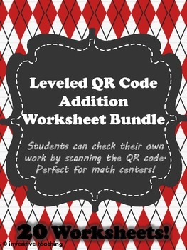 QR Code Leveled Addition Worksheet Bundle- 20 worksheets w