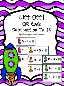 QR Code Subtraction To Ten  - {Lift Off!}