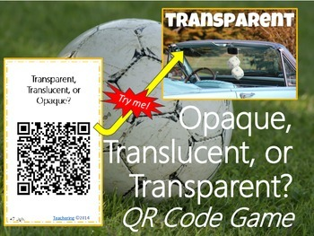 QR Code Light Game {Transparent, Translucent, & Opaque Voc
