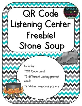QR Code Listening Center: Stone Soup {Freebie!}