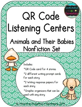 QR Code Listening Centers: Animals and their Babies Nonfic