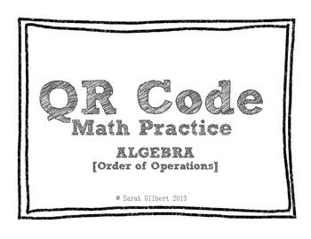 QR Code Math Practice [Algebra - Order of Operations]