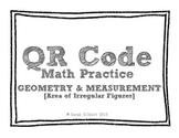 QR Code Math Practice [Area of Irregular Shapes]