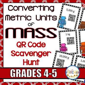 QR Code Scavenger Hunt: Metric Units of Mass