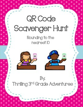 QR Code Scavenger Hunt - Rounding to Nearest 10