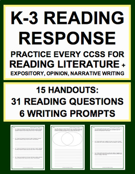 Reading Literature Reading Response Handouts for EVERY K-3 CCSS