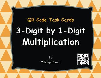 QR Code Task Cards: 3-Digit by 1-Digit Multiplication
