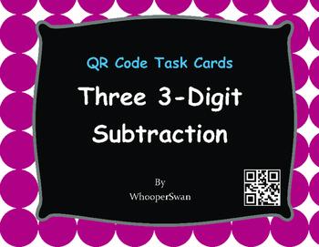 QR Code Task Cards: Three 3-Digit Subtraction