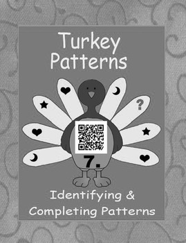 QR Code Turkey Task Cards What's My Pattern - Identifying&