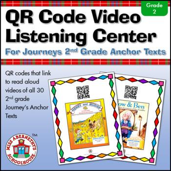 QR Code Video Listening Center for Journeys 2nd Grade Anch