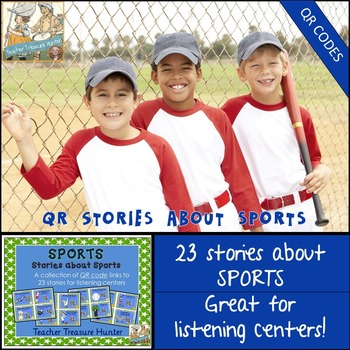 QR Code stories - 23 stories about SPORTS ~ Great for centers!