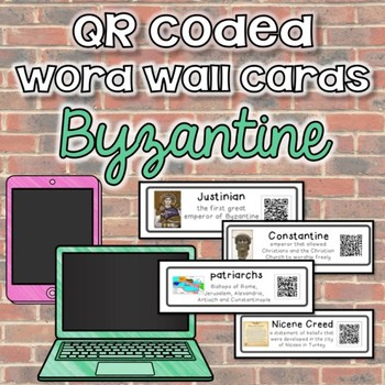 QR Coded Word Wall-Byzantine Empire