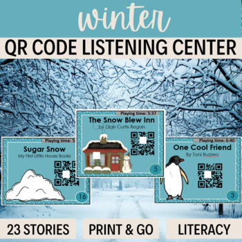 QR Codes - 23 stories for WINTER  *Great for Listening Cen