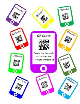 QR Codes Converting Decimals and Fractions Task Cards