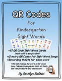 QR Codes: Kindergarten Sight Word Videos