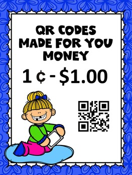 QR Codes Made For You -Money 1 cent to 1 dollar
