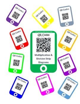 QR Codes Multiplication & Division Strip Diagrams (Tape Diagrams)