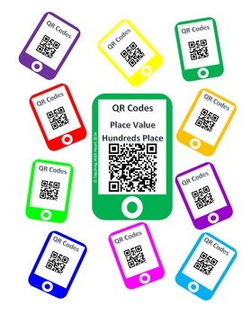 QR Codes Place Value Hundreds Place Task Cards