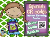 QR codes in Spanish plus comprehension questions (Kevin Henkes)