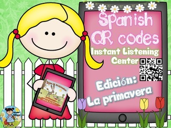 QR codes in Spanish plus comprehension questions (La primavera)