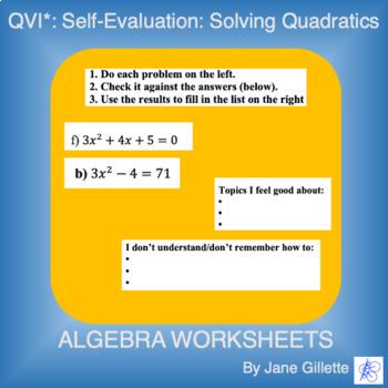 QVI* Self-Evaluation: Solving Quadratics